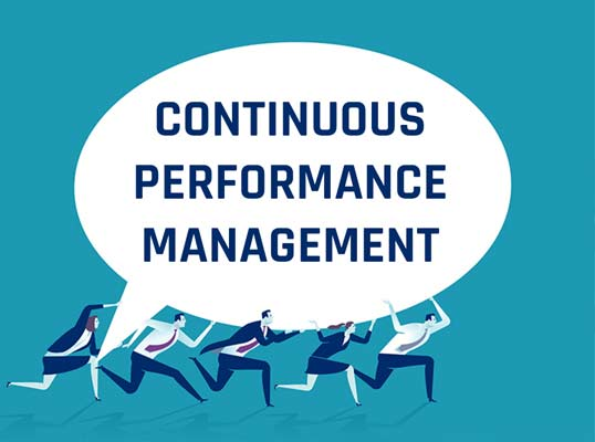 Continuous Performance Management is Here. Are You Ready?